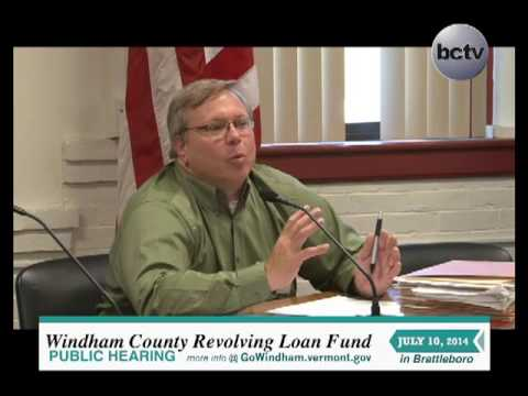 Windham County Eco. Dev. Revolving Loan Fund, Public Hearing 7/10/14