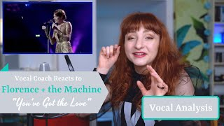 "Vocal Coach Reacts to Florence + the Machine singing ""You've Got the Love"" - Analysis"