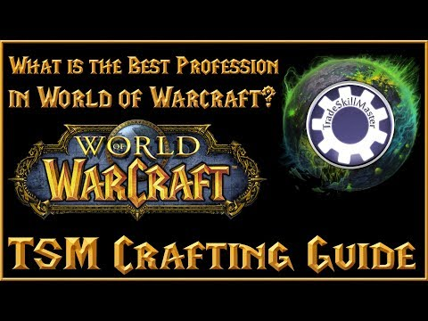 What is the best profession in WOW right now?! – TSM Crafting Profit Guide – Legion – Vanilla