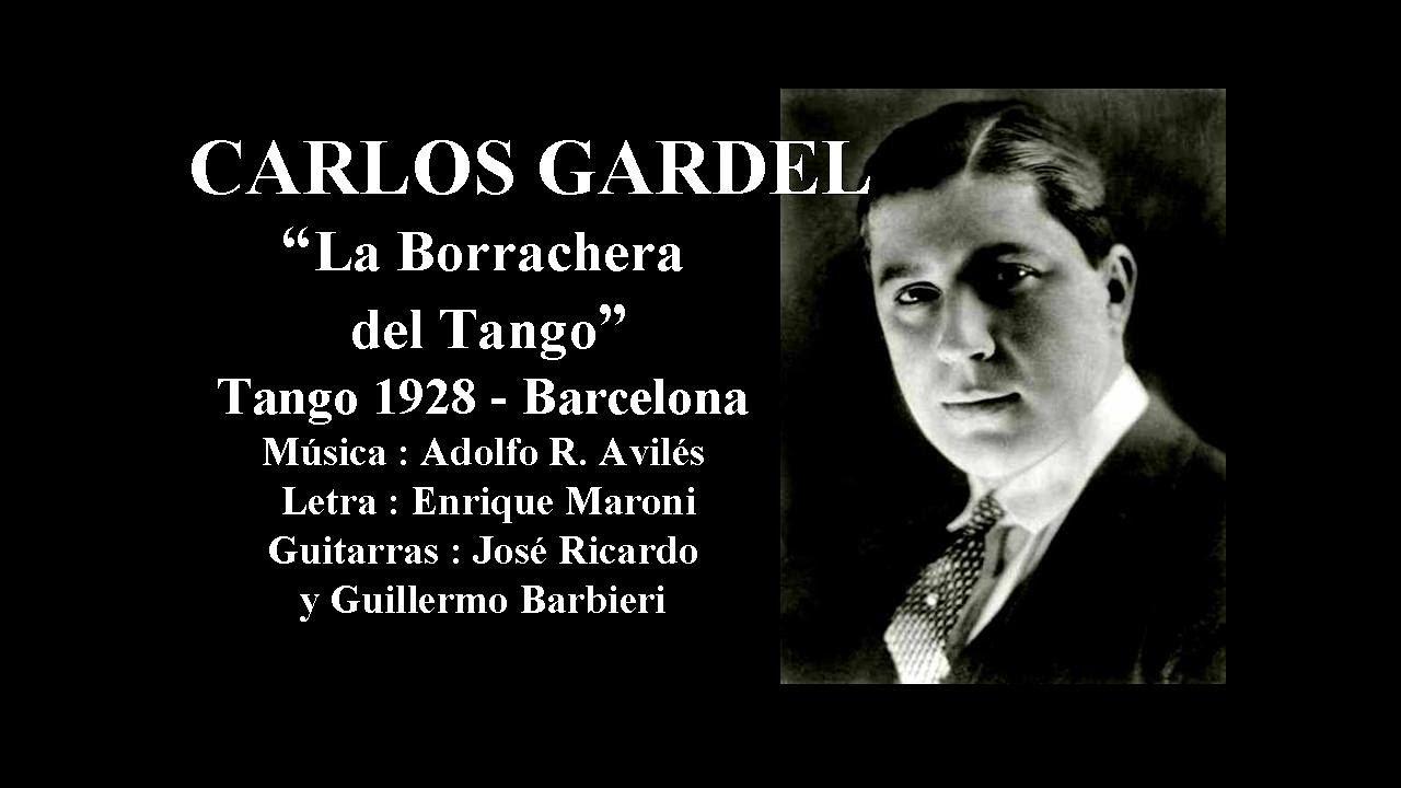 Carlos Gardel - La Borrachera del Tango - Tango 1928 - Barcelona