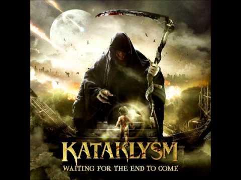 Kataklysm - If I Was God... I'd Burn It All