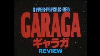 Garaga- Anime Review #3