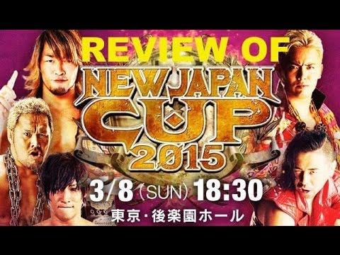 Koco's Corner - NJPW New Japan Cup 2015 REVIEW (Kota Ibushi wins tournament)