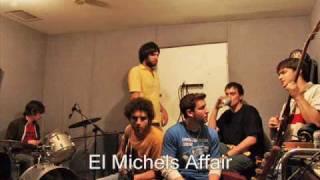 El Michels Affair-The Mexican