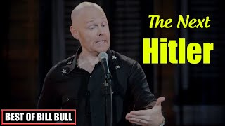 Walk Your Way Out : The Next Hitler || Bill Burr