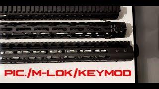 Rail systems: M-LOK, Keymod, Picatinny