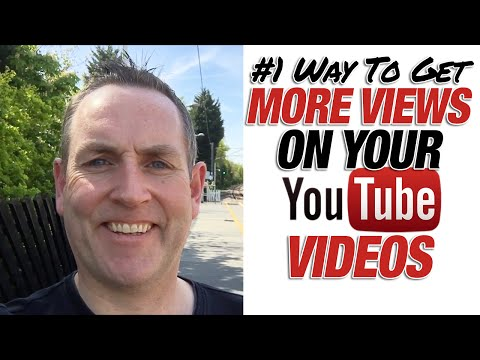 No 1 Way To Get More Views on YouTube Videos