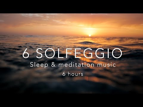 All 6 Solfeggio Frequencies⎜HEALING TONES ⎜6 Hours Sleep Meditation Music