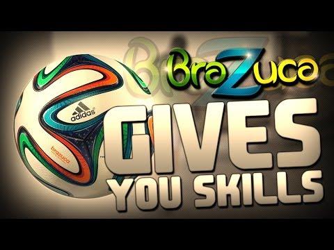 Brazuca Gives You Skills!