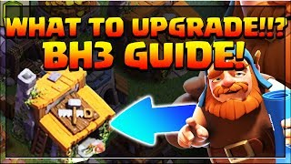 CLASH OF CLANS - WHAT TO UPGRADE FIRST? (BH3) WHAT TO UPGRADE NEXT? BUILDER HALL 3 GUIDE