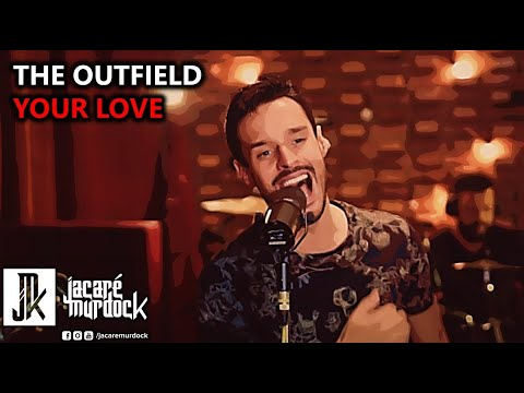 Outfield - Your love (cover)