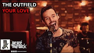Outfield Your love cover.mp3