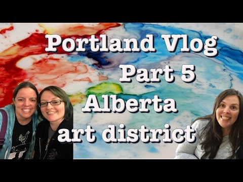 Portland Vlog Part 5 | Alberta Arts District | Ep:907