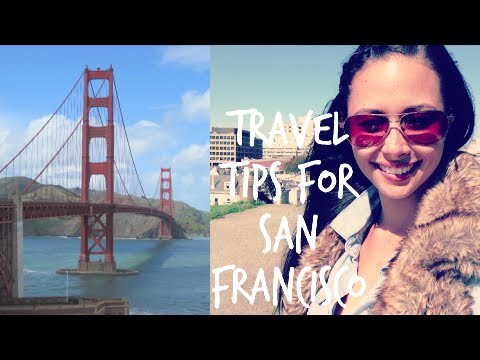 Travel Tips for San Francisco