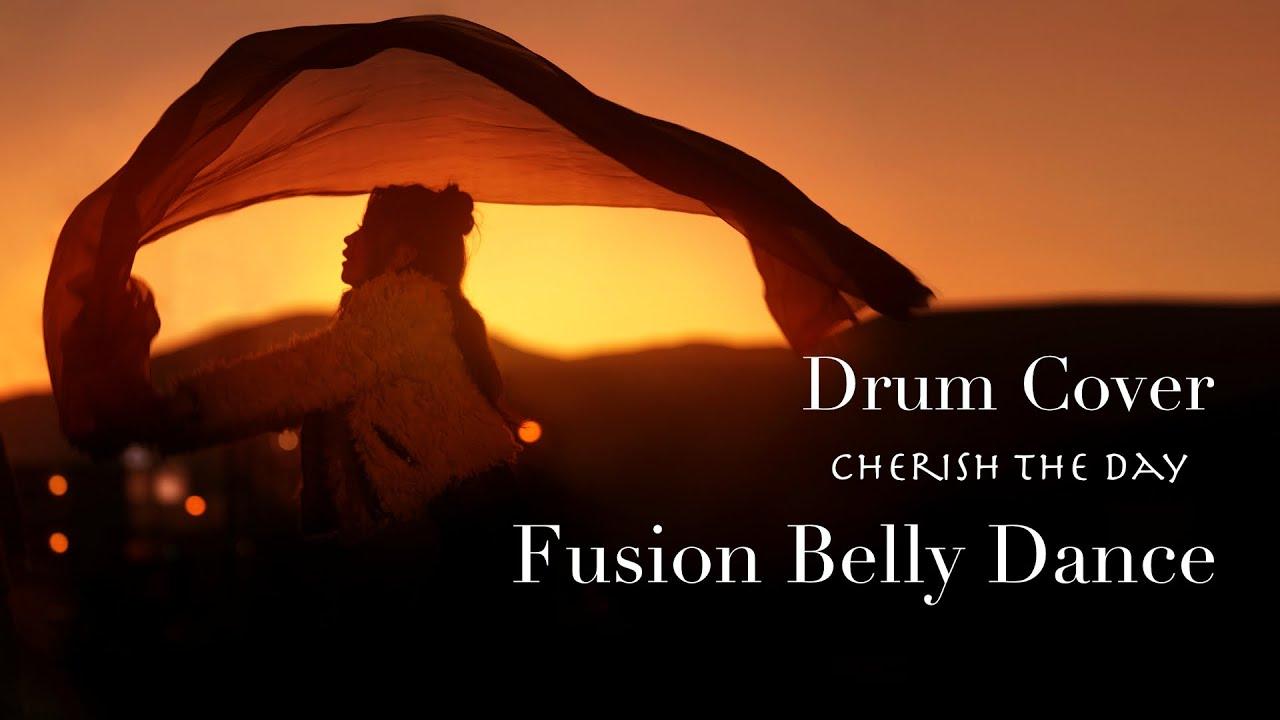 「 Cherish the Day 」Sade 【 Fusion Belly Dance  ×  Drum Cover 】 Madoka × KyoTan × 369mirock
