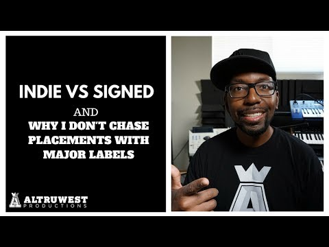 Indie vs Signed and Why I don't chase placements with Major Labels