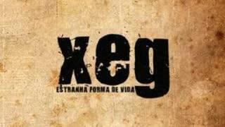 XEG - ESTRANHA FORMA DE VIDA