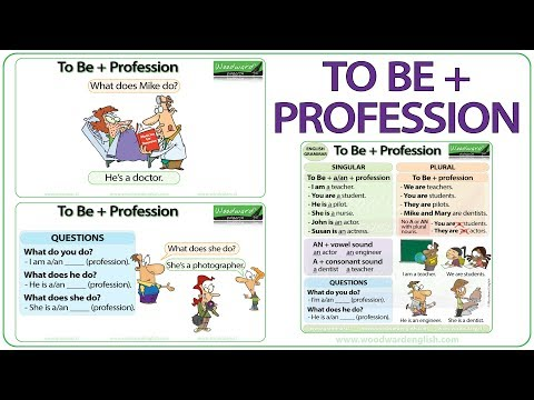 TO BE + Profession in English