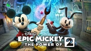 EPIC MICKEY 2 - THE POWER OF TWO :: HD XBOX 360 GAMEPLAY VIDEO