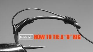 How to tie a D rig  -  Demonstration by Ready Rigs