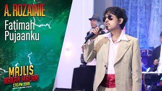 A. Rozainie - Fatimah Pujaanku | Majlis Makan Malam Ctc Fm 2019