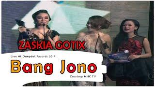 Cover images ZASKIA GOTIX [Bang Jono] Live At Dangdut Awards 2014 (11-12-2014) Courtesy MNC TV