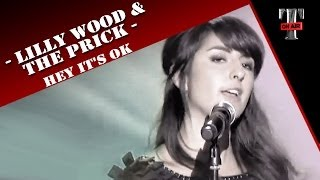 "Lilly Wood & The Prick ""Hey It"