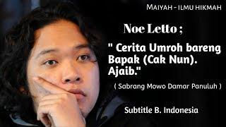 Noe Letto : Cerita umroh bareng Bapak ( Cak Nun) - Maiyah