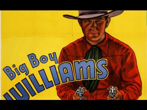 Big Boy Rides Again (1935) BIG BOY WILLIAMS