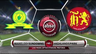 Absa Premiership 2018/19 | Mamelodi Sundowns vs Highlands Park