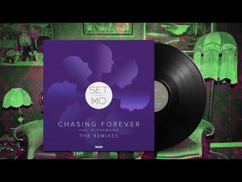 Set Mo - Chasing Forever (Jafunk Remix) Mp3