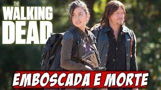 The Walking Dead Sexta Temporada - O QUE FOI QUE ACONTECEU?