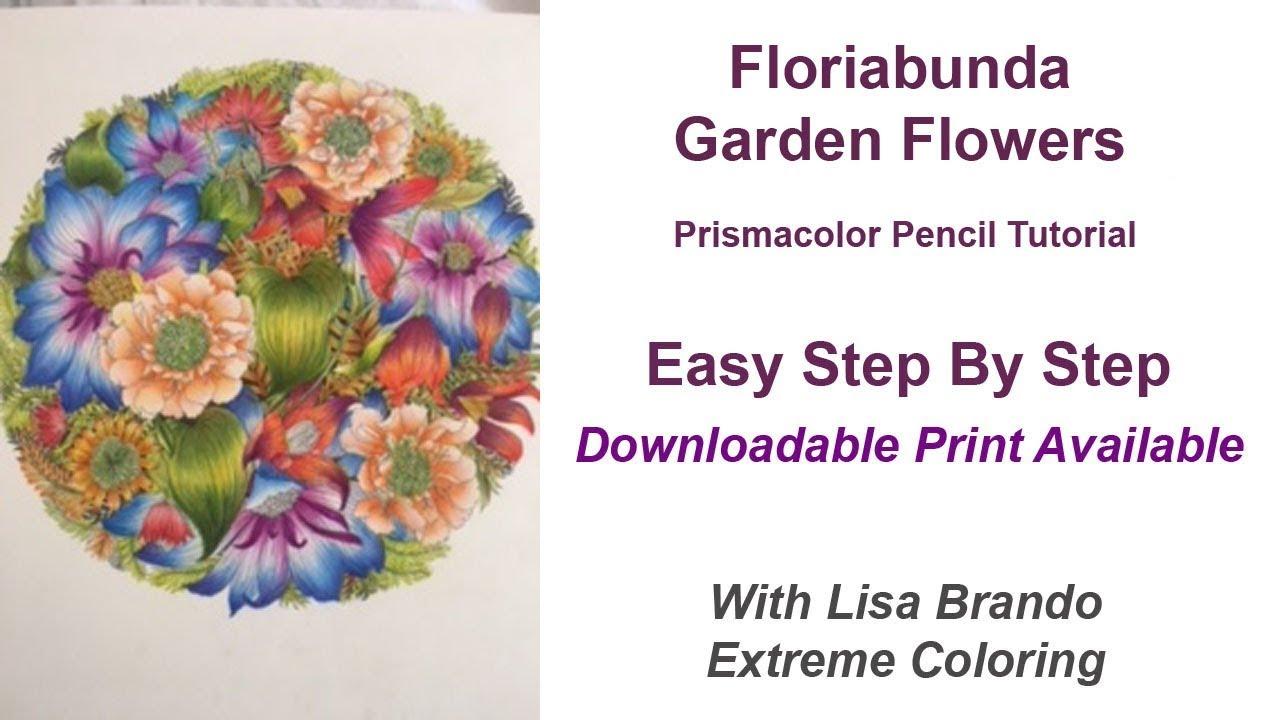 Flower Coloring Tutorial Floribunda Page 1 Lisa Brando Extreme Coloring Colored Pencils