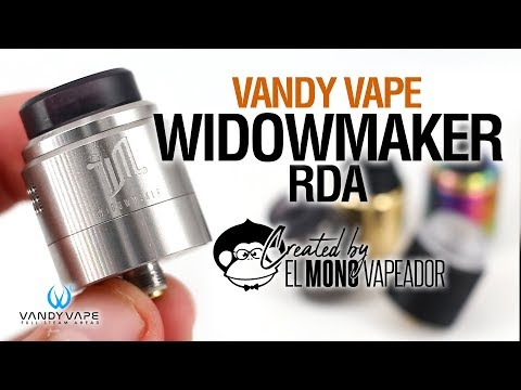 WIDOWMAKER RDA de Vandy Vape & El Mono Vapeador / tutorial