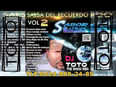 DJ TOTO THE SHOW MEN SALSA DEL RECUERDO VOL 2