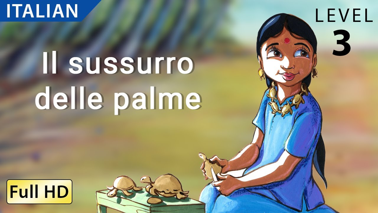 Translations Into Italian: The Whispering Palms: Learn Italian With Subtitles