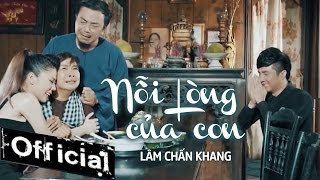 noi long cua con - lam chan khang mv official