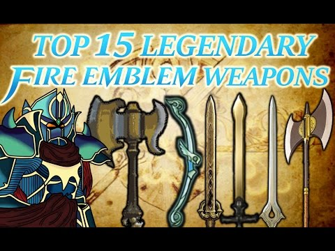 Top 15 Fire Emblem Legendary Weapons (20,000 Subscribers Special Part 2)