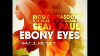 Rico Bernasconi & Tuklan Feat  A Class & Sean Paul - Ebony Eyes Hazel Remix