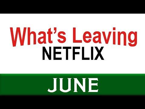 What's Leaving Netflix: June 2018