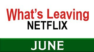What's Leaving Netflix