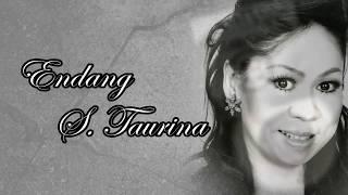Dia Yang Ku Cari  :  Endang S Taurina
