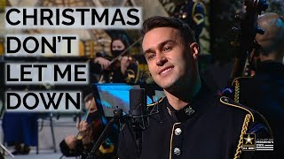 Christmas Don't Let Me Down