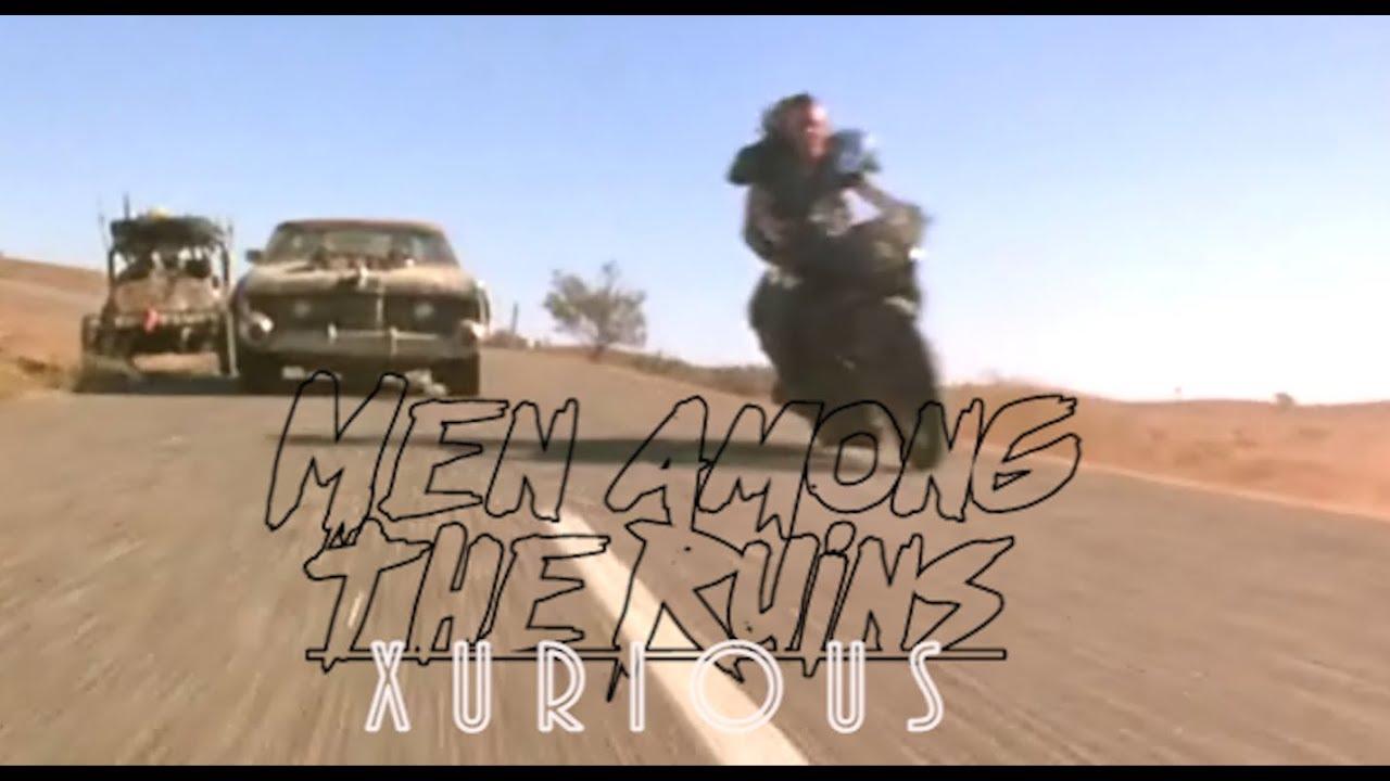 Among The - Xurious Men Youtube Ruins