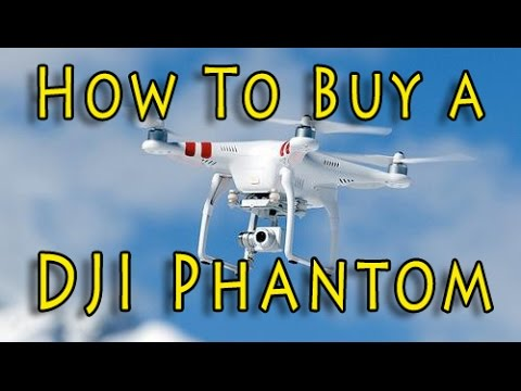 b3fa41c6f75 Buying a DJI Phantom? Watch this FIRST! - YouTube