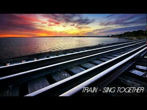Train - Sing Together