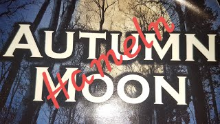 Autumn Moon 2018   Pat Razket   Comes Vagantes   MacCabe & Kanaka