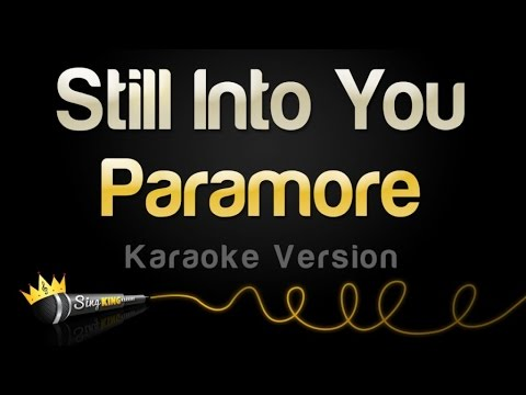 Paramore - Still Into You (Karaoke Version)