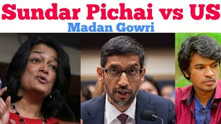 Sundar Pichai Vs US | Tamil | Madan Gowri | MG | Speech | Pramila Jayapal | Congress