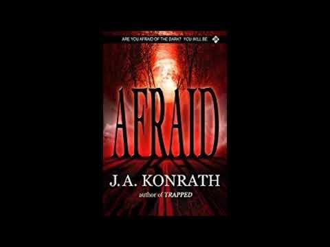 Afraid by J. A. Konrath